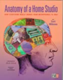 Anatomy of a Home Studio, Scott Wilkinson, 091837121X