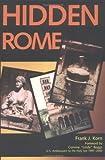 Hidden Rome, Frank J. Korn, 0809141094