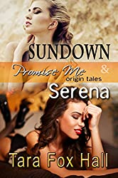 Sundown & Serena (Promise Me Book 12)