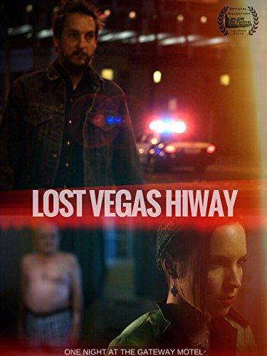 (Lost Vegas Hiway)