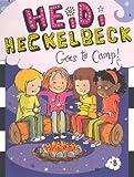 Heidi Heckelbeck Goes to Camp!, Wanda Coven, 0606320318