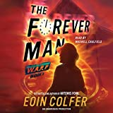 The Forever Man: WARP, Book 3