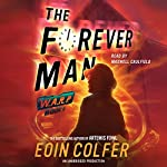 The Forever Man: WARP, Book 3 | Eoin Colfer