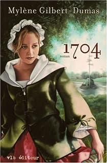 1704 par Gilbert-Dumas