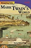 img - for Stepping into Mark Twain's World (Time for Kids Nonfiction Readers) book / textbook / text book