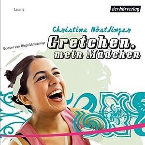 Gretchen, mein Mädchen Hörbuch