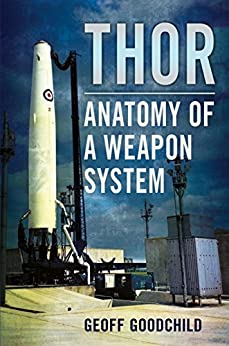 Thor: Anatomy of a Weapon System