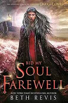 Bid My Soul Farewell by Beth Revis science fiction and fantasy book and audiobook reviews
