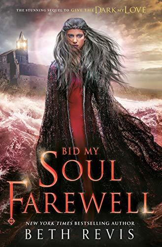 Bid My Soul Farewell