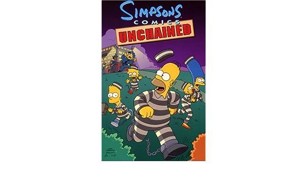Simpsons Comics Unchained: Amazon.es: Libros