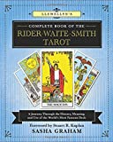 Llewellyn's Complete Book of the Rider-Waite-Smith Tarot: A Journey Through the History, Meaning, and Use of the World's…