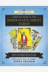 Llewellyn's Complete Book of the Rider-Waite-Smith Tarot: A Journey Through the History, Meaning, and Use of the World's Most Famous Deck (Llewellyn's Complete Book Series) Paperback