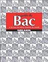 Le Guide du bac et de tous les autres examens du monde par Collectif