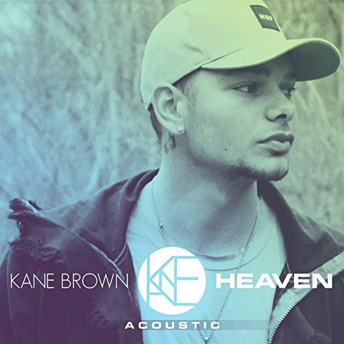 Kane Brown Deluxe Edition Kane Brown: Heaven (Acoustic) By Kane Brown On Amazon Music