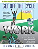 """Get Off the Cycle and WORK! (PENULTIMATE EDITION!): The WORKBOOK companion for the best-selling, self-improvement guide,  """"Get Off the Cycle and RUN!"""""""