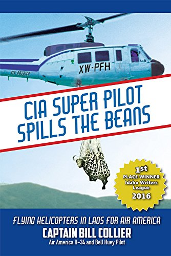 Amazon cia super pilot spills the beans flying helicopters in cia super pilot spills the beans flying helicopters in laos for air america by fandeluxe Images
