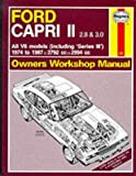 Ford Capri II All V6 Models 1974-87 Owner's Workshop Manual (Service & Repair Manuals)
