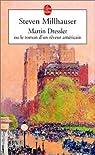 Martin Dressler : Le roman d'un rêveur américain par Millhauser