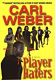Player Haters, Carl Weber, 1575669099