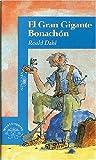 El Gran Gigante Bonachon, Roald Dahl, 9681910125