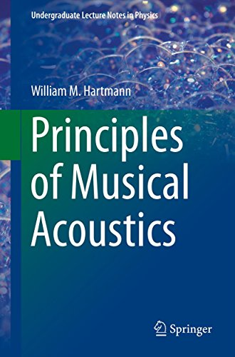 - Principles of Musical Acoustics (Undergraduate Lecture Notes in Physics)