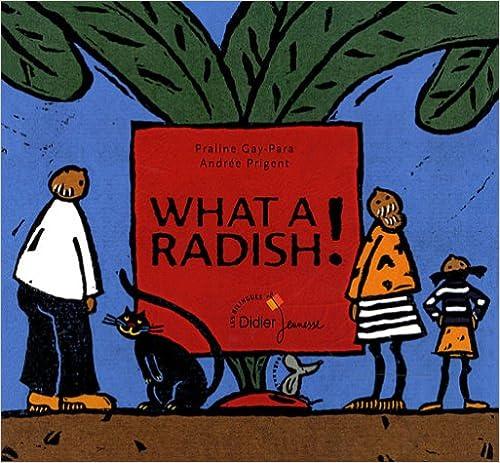 En ligne téléchargement What a radish ! pdf