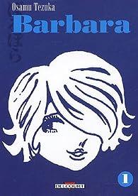 Barbara, tome 1 par Osamu Tezuka
