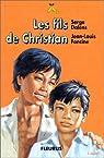 Les fils de Christian et autres récits par Foncine