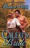 Caleb's Bride, Norah Hess, 0505525518