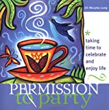 Permission to Party, Jill Murphy Long, 1402201982