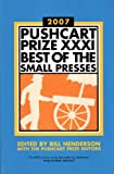 Pushcart Prize XXXI, , 1888889438