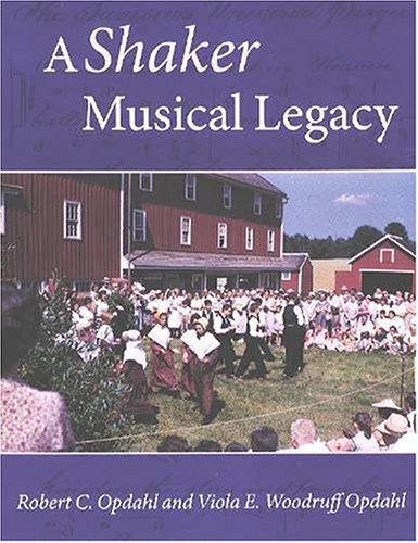 (A Shaker Musical Legacy (Revisiting New England))