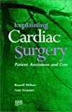 Explaining Cardiac Surgery