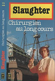 Chirurgien au long cours par Slaughter