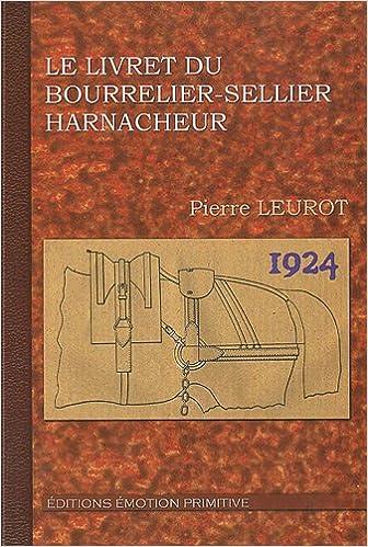 Lire Le livret du bourrelier-sellier harnacheur pdf