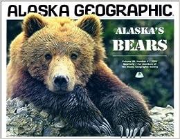 Alaska's Bears (Alaska Geographic)