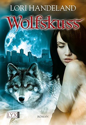 Wolfskuss (Night Creatures, Band 1)