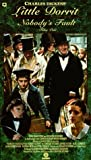 Little Dorrit - Part One : Nobody's Fault [VHS]