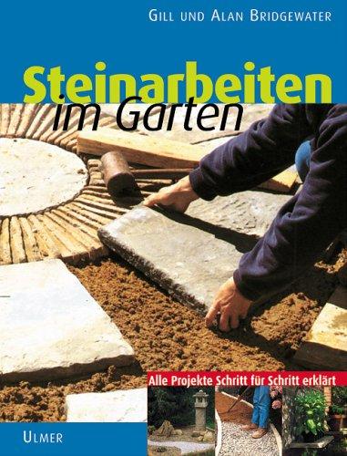 Steinarbeiten im Garten: 16 Gestaltungsideen Schritt für Schritt erklärt