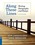 img - for Along These Lines: Writing Paragraphs and Essays Plus MyWritingLab with eText -- Access Card Package (6th Edition) book / textbook / text book