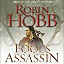 Fool's Assassin: Book One of the Fitz and the Fool Trilogy Hörbuch von Robin Hobb Gesprochen von: Elliot Hill