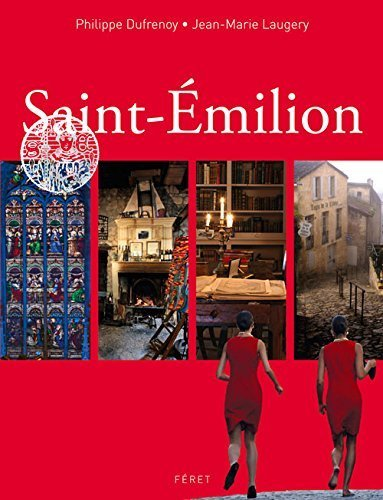 Saint-Émilion by Philippe Dufrenoy (2012-09-01)
