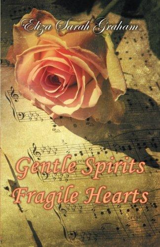 Gentle Spirits-Fragile Hearts