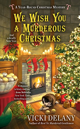 We Wish You a Murderous Christmas (A Year-Round Christmas Mystery) (Nice Wishes Christmas)
