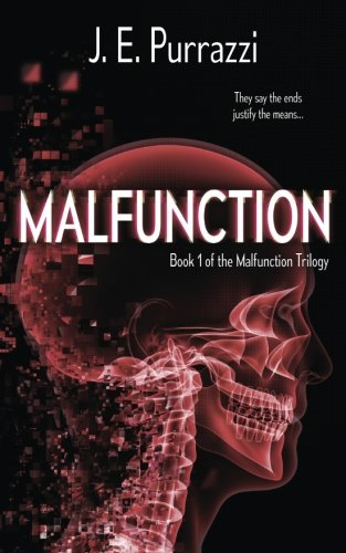 Malfunction (Malfunction Trilogy) (Volume 1) ebook