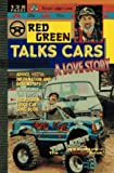 Red Green Talks Cars, Steve Smith and Rick Green, 0761511121