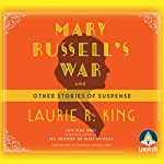 Mary Russell's War: And Other Stories of Suspense   Laurie R. King