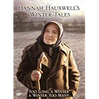 Hannah Hauxwell's Winter Tales - Too Long a Winter / A Winter Too Many [DVD] [1973/1989]