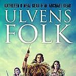 Ulvens folk (De første mennesker i Nordamerika 1) | Kathleen O'Neal Gear,W. Michael Gear