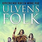 Ulvens folk (De første mennesker i Nordamerika 1) | Kathleen O'Neal Gear, W. Michael Gear
